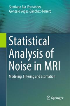 Couverture de l'ouvrage Statistical Analysis of Noise in MRI