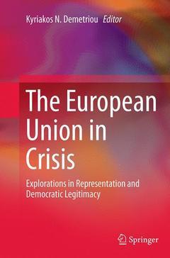 Couverture de l'ouvrage The European Union in Crisis