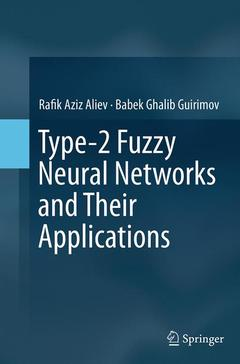 Couverture de l'ouvrage Type-2 Fuzzy Neural Networks and Their Applications