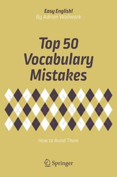 Couverture de l'ouvrage Top 50 Vocabulary Mistakes