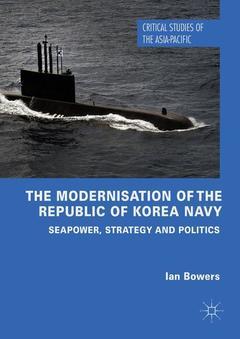 Couverture de l'ouvrage The Modernisation of the Republic of Korea Navy