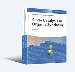 Cover of the book Silver Catalysis in Organic Synthesis
