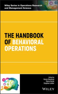 Couverture de l'ouvrage The Handbook of Behavioral Operations