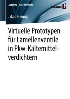 Couverture de l'ouvrage Virtuelle Prototypen für Lamellenventile in Pkw-Kältemittelverdichtern