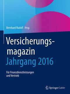 Couverture de l'ouvrage Versicherungsmagazin - Jahrgang 2016