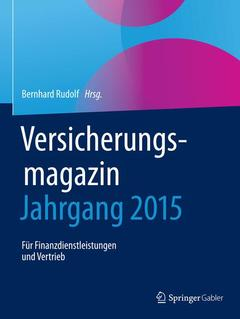 Couverture de l'ouvrage Versicherungsmagazin - Jahrgang 2015