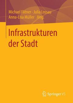Couverture de l'ouvrage Infrastrukturen der Stadt