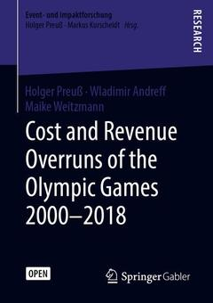 Couverture de l'ouvrage Cost and Revenue Overruns of the Olympic Games 2000-2018