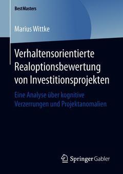 Couverture de l'ouvrage Verhaltensorientierte Realoptionsbewertung von Investitionsprojekten
