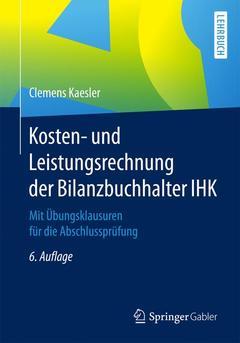 Couverture de l'ouvrage Kosten- und Leistungsrechnung der Bilanzbuchhalter IHK