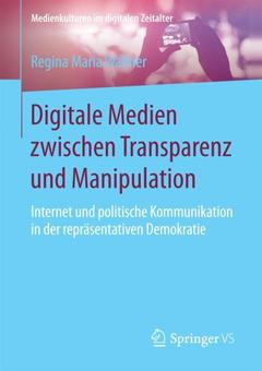 Couverture de l'ouvrage Digitale Medien zwischen Transparenz und Manipulation