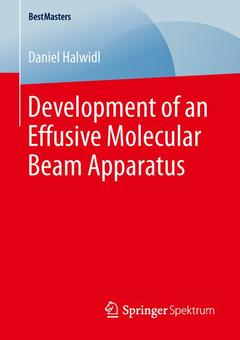 Couverture de l'ouvrage Development of an Effusive Molecular Beam Apparatus