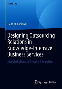 Couverture de l'ouvrage Designing Outsourcing Relations in Knowledge-Intensive Business Services