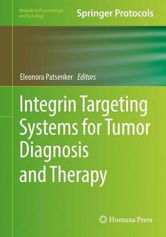 Couverture de l'ouvrage Integrin Targeting Systems for Tumor Diagnosis and Therapy