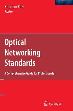 Couverture de l'ouvrage Optical networks standards. A comprehensive guide for professionals