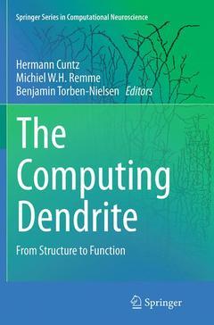 Couverture de l'ouvrage The Computing Dendrite