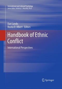 Couverture de l'ouvrage Handbook of ethnic conflict: international perspectives (hardback) (series: international and cultural psychology)