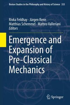 Cover of the book Emergence and Expansion of Pre-Classical Mechanics