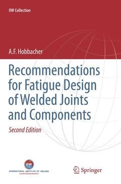 Couverture de l'ouvrage Recommendations for Fatigue Design of Welded Joints and Components (2nd Ed.)