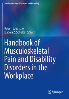 Couverture de l'ouvrage Handbook of Musculoskeletal Pain and Disability Disorders in the Workplace