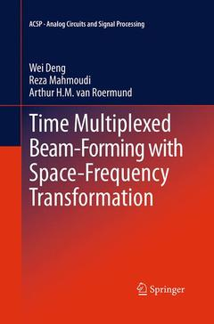 Couverture de l'ouvrage Time multiplexed beam-forming with space-frequency transformation