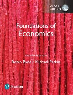 Couverture de l'ouvrage Foundations of Economics, Global Edition