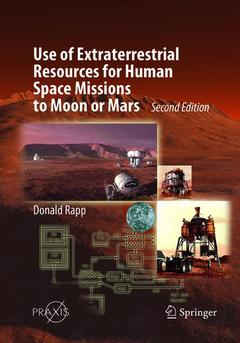 Cover of the book Use of Extraterrestrial Resources for Human Space Missions to Moon or Mars