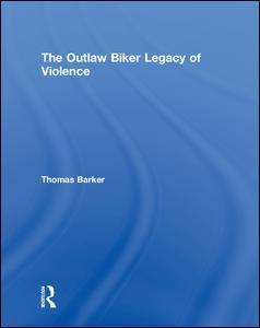 Couverture de l'ouvrage The Outlaw Biker Legacy of Violence