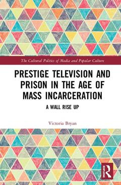 Couverture de l'ouvrage Television and Prison in the Age of Mass Incarceration