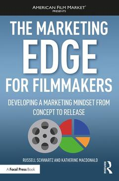 Cover of the book The Marketing Edge for Filmmakers