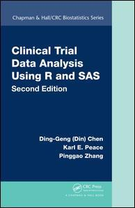 Cover of the book Clinical Trial Data Analysis Using R and SAS