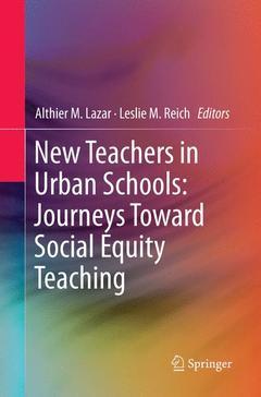 Couverture de l'ouvrage New Teachers in Urban Schools: Journeys Toward Social Equity Teaching
