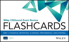 Couverture de l'ouvrage Wiley CMAexcel Exam Review 2017 Flashcards : Part 1, Financial Reporting, Planning, Performance, and Control