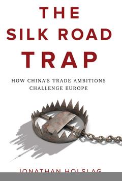 Couverture de l'ouvrage The Silk Road Trap
