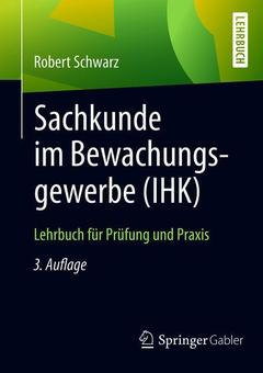 Couverture de l'ouvrage Sachkunde im Bewachungsgewerbe (IHK)