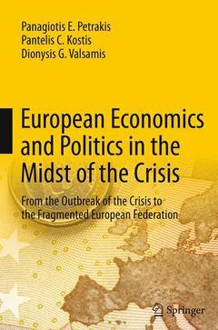 Couverture de l'ouvrage European Economics and Politics in the Midst of the Crisis