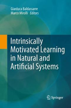 Couverture de l'ouvrage Intrinsically Motivated Learning in Natural and Artificial Systems