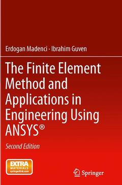 Couverture de l'ouvrage The Finite Element Method and Applications in Engineering Using ANSYS®
