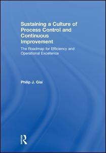 Couverture de l'ouvrage Sustaining a Culture of Process Control and Continuous Improvement