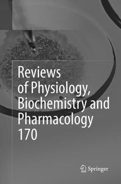 Couverture de l'ouvrage Reviews of Physiology, Biochemistry and Pharmacology Vol. 170