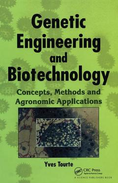 Cover of the book Genetic engineering & biotechnology : Concepts, methods & agronomic applications