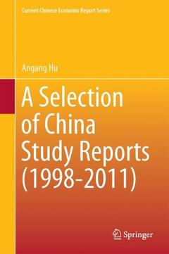 Cover of the book A Selection of China Study Reports (1998-2011)