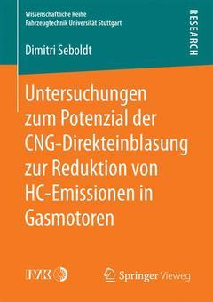 Couverture de l'ouvrage Untersuchungen zum Potenzial der CNG-Direkteinblasung zur Reduktion von HC-Emissionen in Gasmotoren