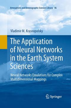 Couverture de l'ouvrage The Application of Neural Networks in the Earth System Sciences