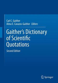 Couverture de l'ouvrage Gaither's dictionary of scientific quotations 2-Volume set