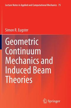 Couverture de l'ouvrage Geometric Continuum Mechanics and Induced Beam Theories