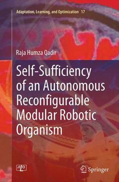 Couverture de l'ouvrage Self-Sufficiency of an Autonomous Reconfigurable Modular Robotic Organism