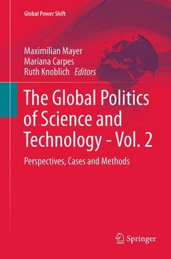 Couverture de l'ouvrage The Global Politics of Science and Technology: Vol. 2