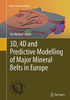 Couverture de l'ouvrage 3D, 4D and Predictive Modelling of Major Mineral Belts in Europe