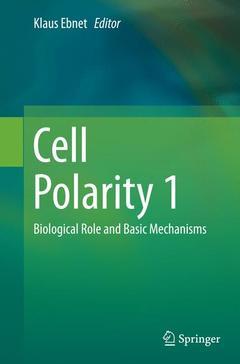 Couverture de l'ouvrage Cell Polarity 1